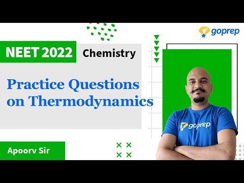 Thermodynamics | Practice Questions | Chemistry | NEET 2022 ...
