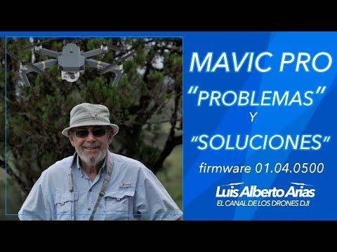 mavic-pro-1-quotproblemasquot-y-quotsolucionesquot-firmware-01040500