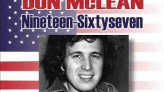 Don McLean - 1967 Nineteensixtyseven - A song against war