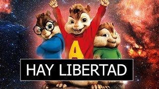 Hay Libertad- Art Aguilera [Alvin Y Las Ardillas]