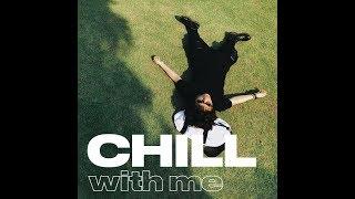 Tien Tien - Chill With Me (Album 2018)