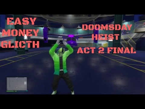 THE DOOMSDAY HEIST ACT 2 FINAL MONEY GLITCH IN GTA 5 ONLINE