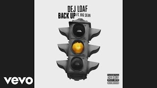DeJ Loaf - Back Up (Audio) ft. Big Sean