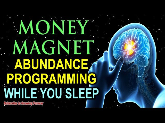 I AM A MONEY MAGNET ~ Sleep Programming Affirmations For Abundance And Wealth ~ Millionaire Mindset!