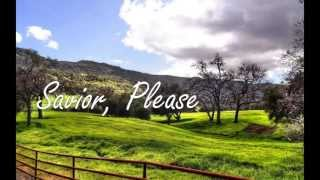 Savior Please • Josh Wilson ~ Lyrics