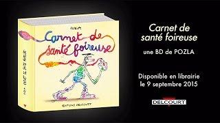 Carnet de Sante Foireuse - Interview de Pozla - Interview - CARNET DE SANTE