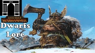 Total War:Warhammer Factions The Dwarfs Lore