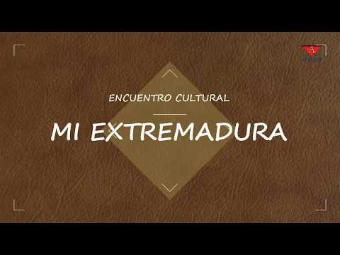 "Encuentro cultural ""Mi Extremadura"""