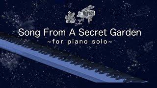 Song From A Secret Garden/piano solo/Secret Garden