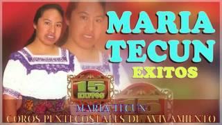 MARIA TECUN   COROS PENTECOSTALES DE AVIVAMIENTO