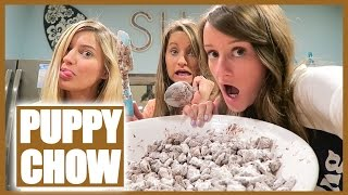 MAKING THE PUPPY CHOW!