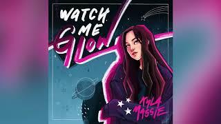 Kyla - Watch Me Glow