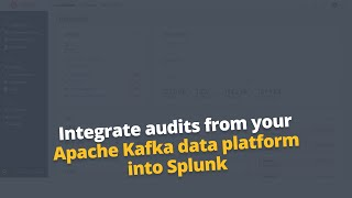 Apache Kafka security auditing with Splunk
