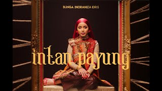 Bunga - Intan Payung feat. Noraniza Idris (Official Music Video)