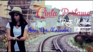 Ruth Nadeak - Cinta Pertama (Minus One/ Karaoke)