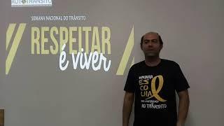 Semana Nacional de Trânsito - Coordenador Geral Murilo Pires