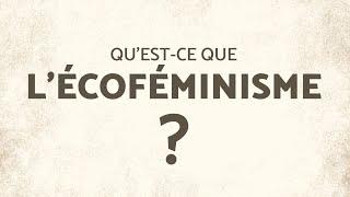 Qu'est-ce que l'écoféminisme? Avec Lori Gruen