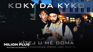 KOKY - Vítej U Mě Doma x Yzomandias (prod. Abe Beats)