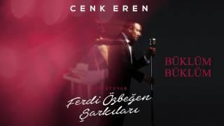 Cenk Eren - Büklüm Büklüm (Official Audio)