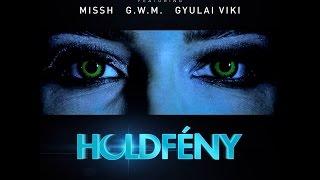 Burai Krisztián   Holdfény Feat. Missh X G.w.M X Gyulai Viki
