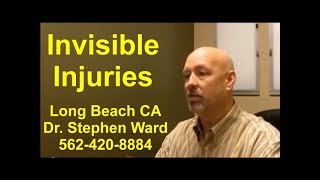 Invisible Injuries | Long Beach | 562-420-8884 | Pain Relief