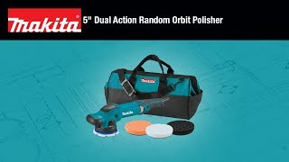 "MAKITA 5"" Dual Action Random Orbit Polisher