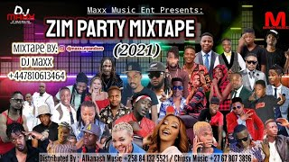 Zim Party Mixtape (2021) | By Dj Maxx (@Maxx Music Ent.) | Zimdancehall, Sungura, Gospel, Hip Hop