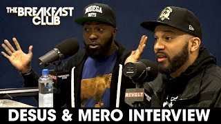 The Breakfast Club - Desus & Mero Pressed By DJ Envy In Heated Breakfast Club Interview