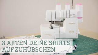 3 Arten Shirts Mit Der Overlock Aufzuhübschen