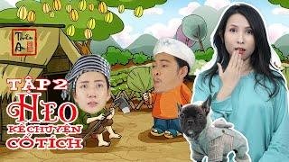 HEO KỂ CHUYỆN CỔ TÍCH Tập 2 | Ăn Khế Trả Vàng Parody | Piggy Tells Comedy Story Eps.2 | Thiên An