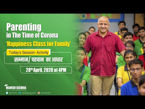 Activity- Samman/Pehchan Ka Aadhar || Delhi Happiness Class for Families || Delhi govt.