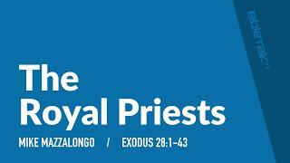 The Royal Priests