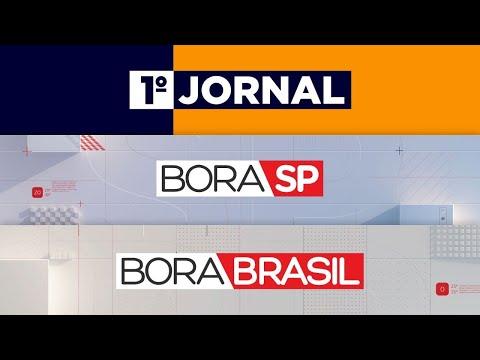 1º JORNAL, BORA SP E BORA BRASIL - 17/06/2021