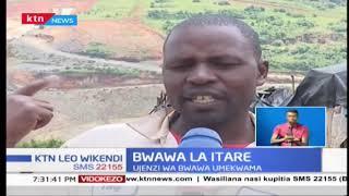 Ujenzi wa bwawa la Itare umekwama na wenyeji hawana kwao