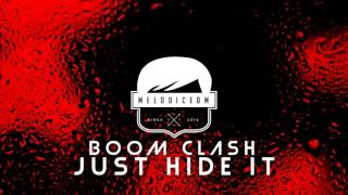 [FUTURE HOUSE] Just Hide It - Boom Clash