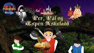 Per, Pål og Espen Askeladd - Norske folkeeventyr
