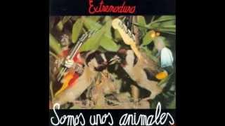 Extremoduro - Perro callejero (Con Letra)