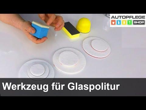 Das richtige Werkzeug für eine Glaspolitur