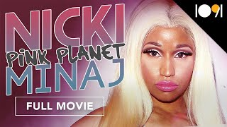 Nicki Minaj: Pink Planet (FULL DOCUMENTARY)