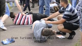 preview picture of video 'GRAN TURISMO POLONIA 2013 POZNAN - wypadek/accident [MATERIAŁ DRASTYCZNY +18]'