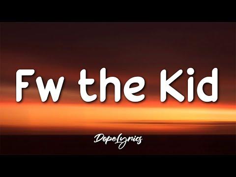 Reezy - Fw the Kid (Lyrics) 🎵