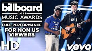 [HD] Shawn Mendes & Khalid   Youth (Live At Billboard Music Awards 2018)