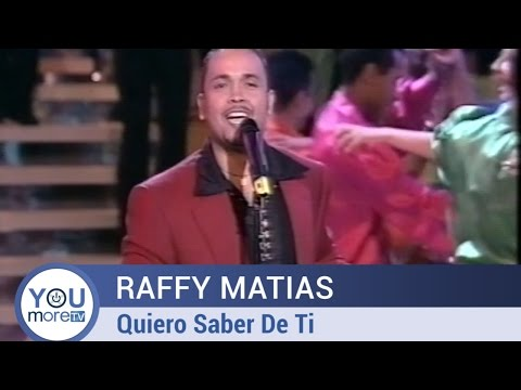 Raffy Matias - Quiero Saber De Ti