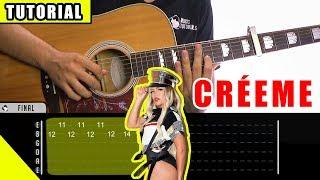 Cómo Tocar Créeme De Karol G, Maluma En Guitarra | Tutorial + PDF GRATIS