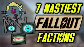 7 Nastiest Fallout Factions