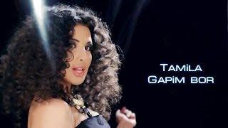 Tamila - Gapim bor | Тамила - Гапим бор full version HD