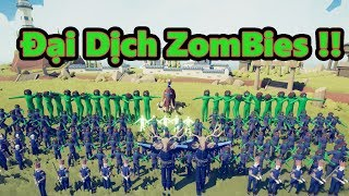 ĐẠI DỊCH ZOMBIES !! || Totally Accurate Battle Simulator (TABS)
