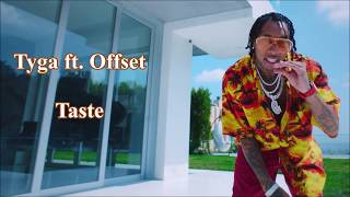 Taste   Tyga Ft. Offset (Lyrics Ve Türkçe Çeviri)