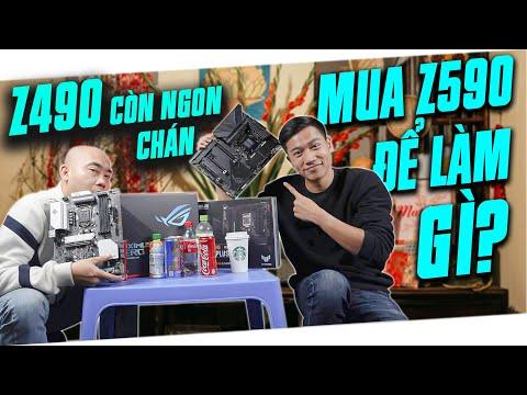 MUA Z590 ĐỂ LÀM GÌ TRONG KHI Z490 VẪN CÒN NGON ?!!! -TĐCN#6