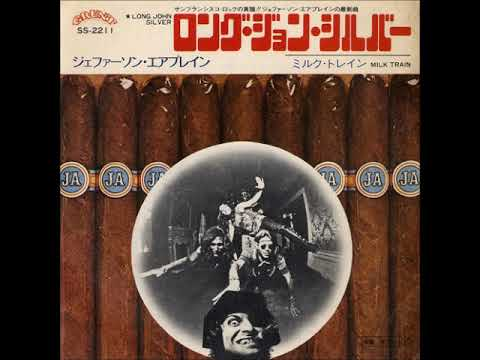 Jefferson Airplane/ロング・ジョン・シルヴァーLong John Silver (1972年)
